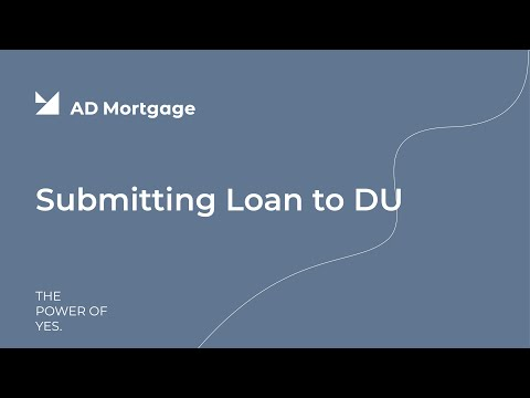 Submitting Loan To DU