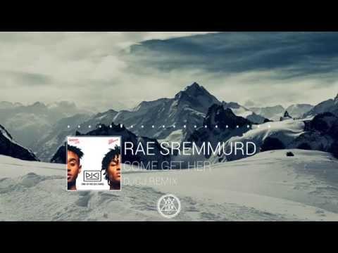 Rae Sremmurd - Come Get Her (DJCJ Remix)