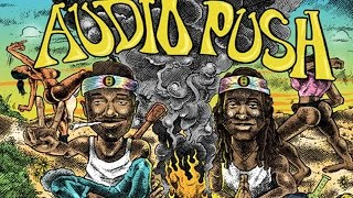 Audio Push - Reppin (The Good Vibe Tribe)