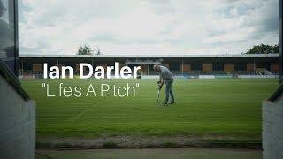 Ian Darler - Life's A Pitch