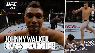 Johnny Walker is one of the craziest men to ever enter the Octagon