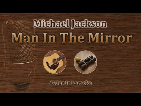 Man In The Mirror - Michael Jackson (Acoustic Karaoke)