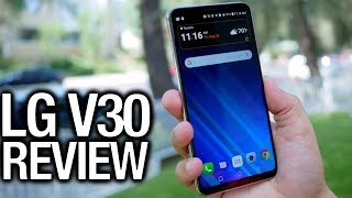 LG V30 Review  The Media Monster