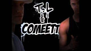 Comeetta & T.L -  Kun mä teen