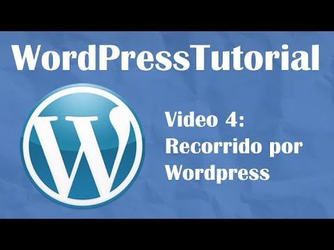 Tutorial de Wordpress desde cero -- Video 4: Recorrido por Wordpress ...