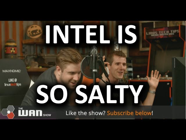 intel-is-losing-its-dignity-wan-show-july-14-2017