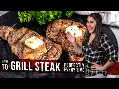 How to Grill Steak Perfectly Every Time - YouTube