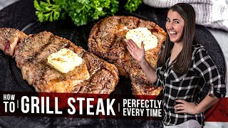 How to Grill Steak Perfectly Every Time