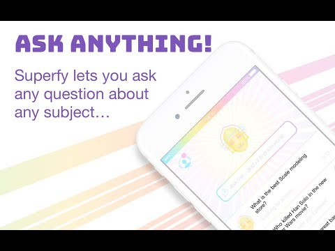 Get answers to any question with Superfy!
