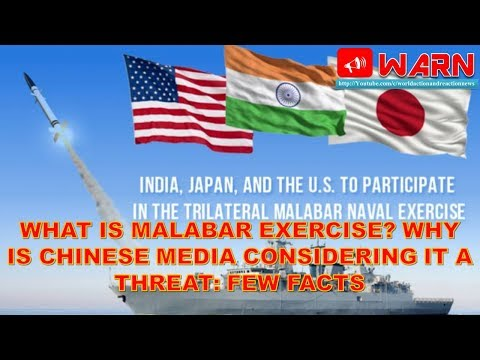 WHAT IS MALABAR EXERCISE? WHY IS CHINESE MEDIA CONSIDERING IT A THREAT: FEW FACTS