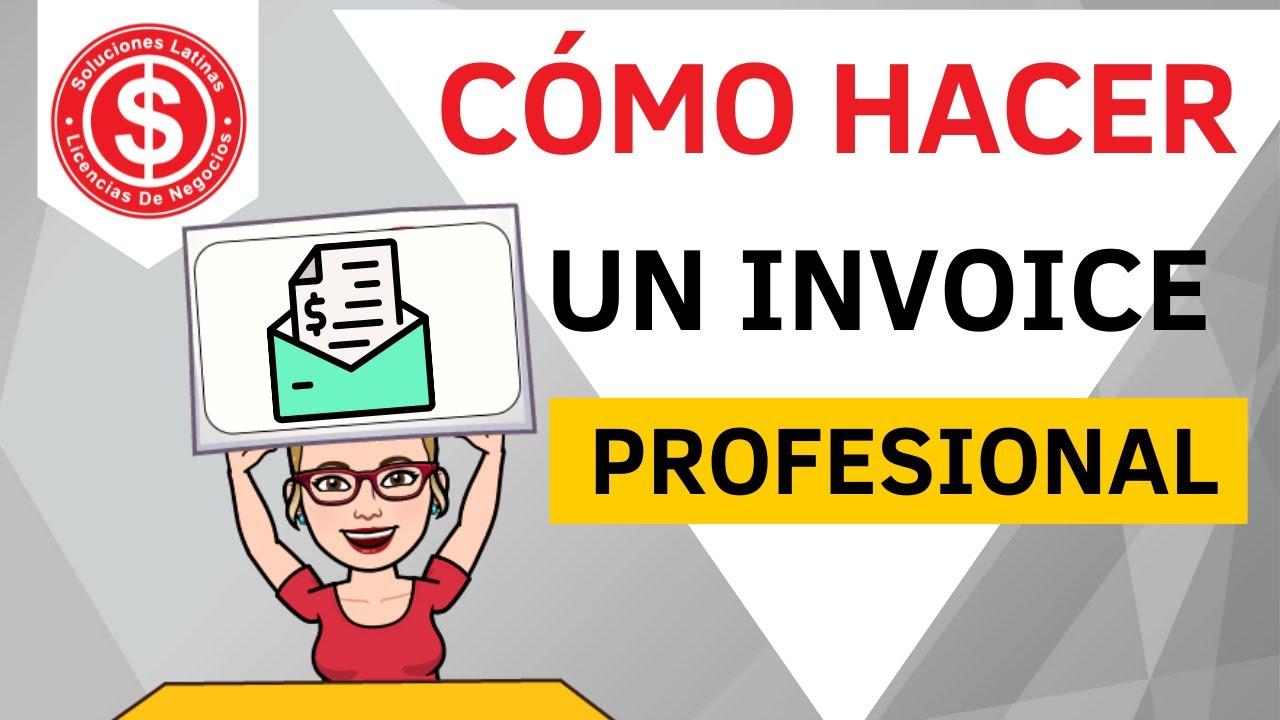Cómo Hacer Un Invoice Profesionalmente YouTube - Como hacer un invoice en la computadora