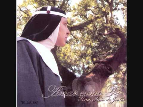 Ella es - Ella es Maria : Hermana Ines de Jesus