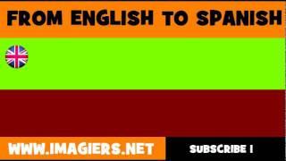 FROM ENGLISH TO SPANISH = machine translation