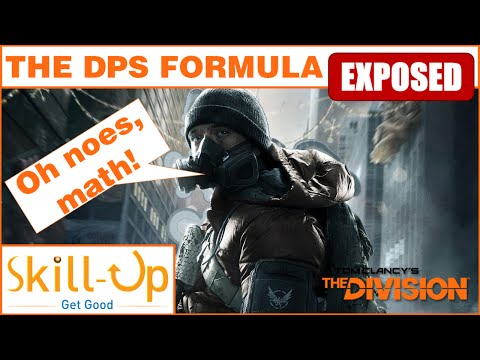 The Division - The DPS Formula Exposed (Long Version)