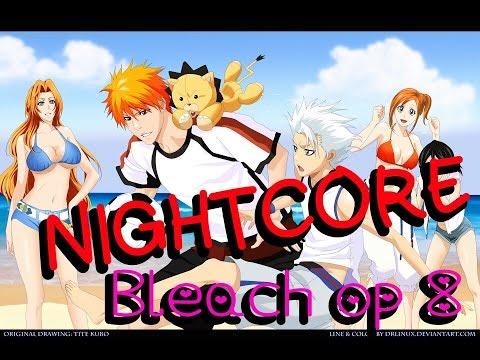 [NIGHTCORE] Bleach opening 8 | Chu - Bura