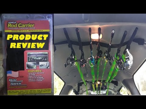 Rod Saver Vehicle Fishing Rod Holder (PRODUCT REVIEW)