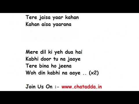 Tere Jaisa Yaar Kahan Full Song Lyrics (Yaara Teri Yaari ko maine toh Khuda Mana) –| Rahul Jain
