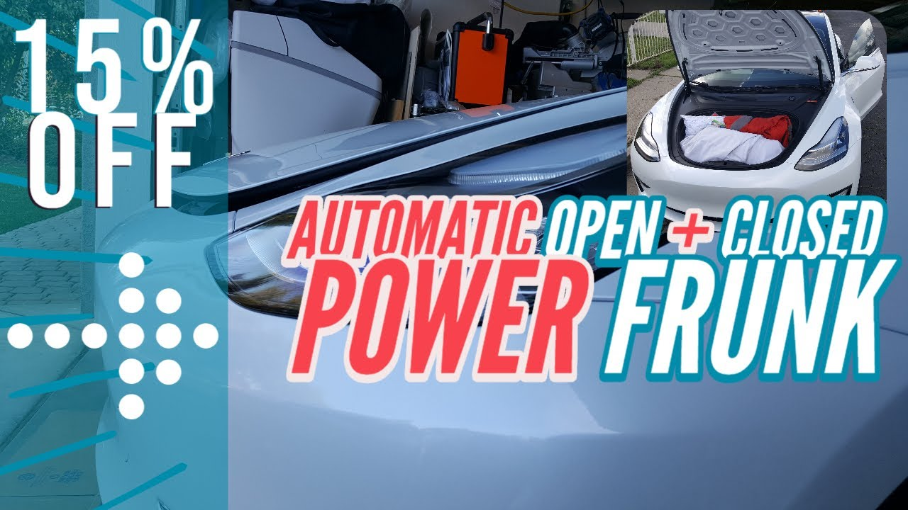 Tesla Model 3 Automatic Open and Closed Hood (Frunk ...