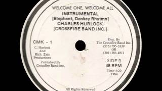 Charles Hurlock & Crossfire Band Inc - Welcome One Instrumental