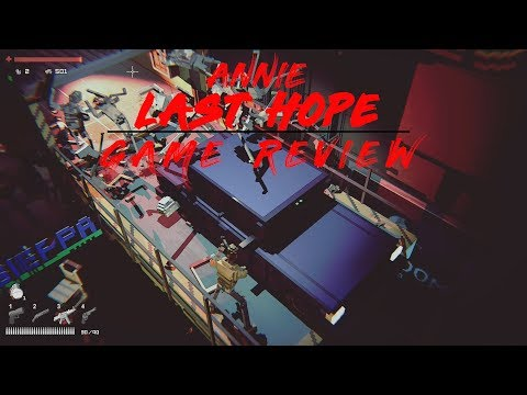 Annie Last Hope Game Review