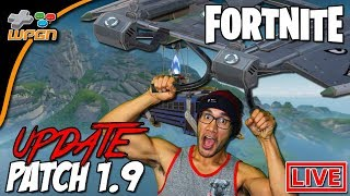 FORTNITE UPDATE PATCH 1.9 - Launch Pad Live Stream - #300 Ranked LOL - Birthday Fun