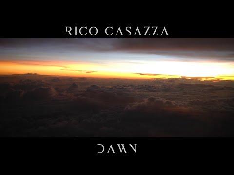 Rico Casazza - Dawn