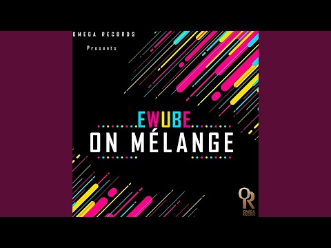 ewube on melange