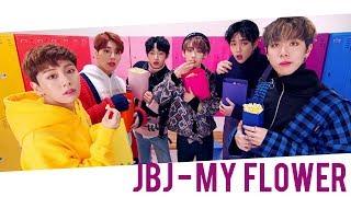 JBJ - My Flower [INDO SUB]