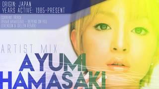 Ayumi Hamasaki - Artist Mix Tracklist: 0:00 - Ayumi Hamasaki - M (A...