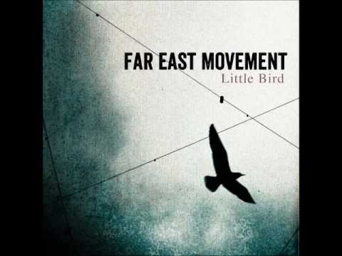 Far East Movement - Little Bird (Lyrics)