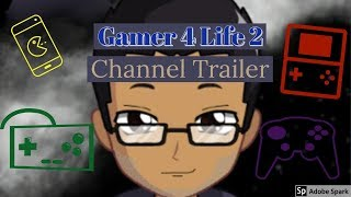 Gambar cover Gamer 4 Life 2 Channel Trailer