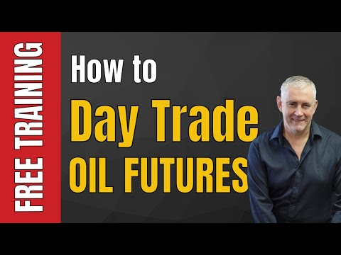 Oil Futures Trading How To Day Trade Oil Futures