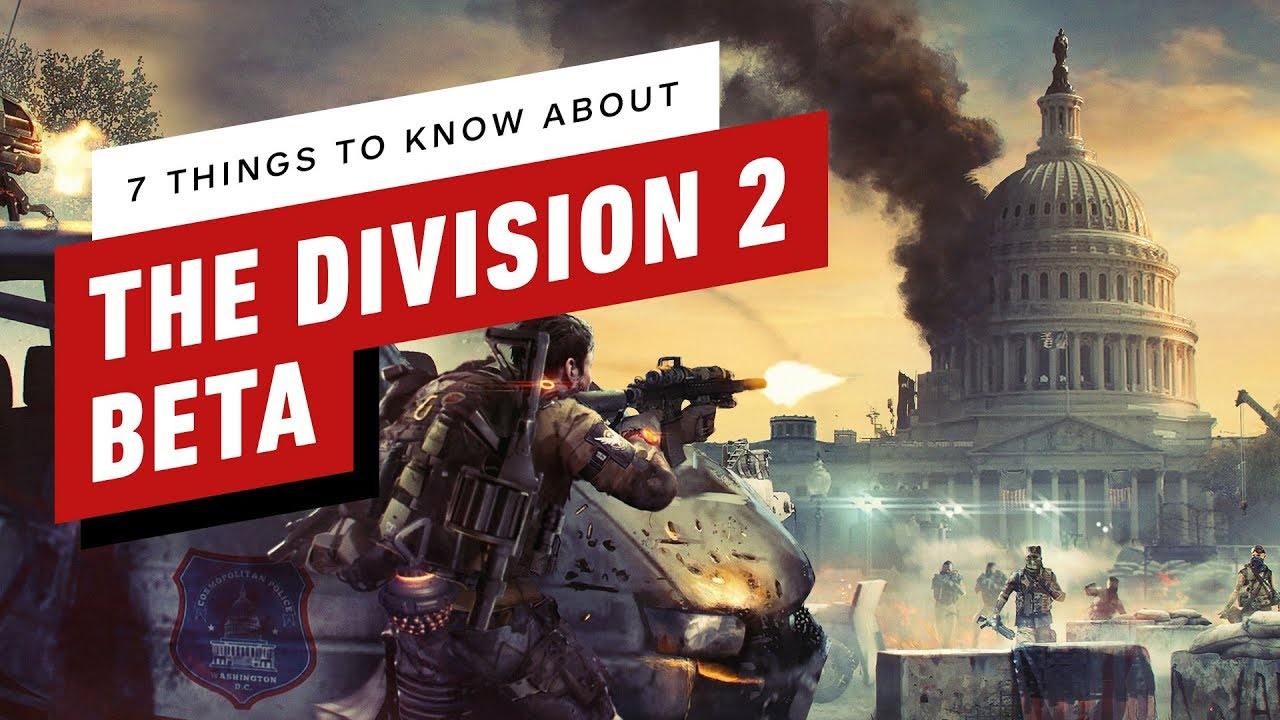 The Division 2 Open Beta: 7 Things To Know