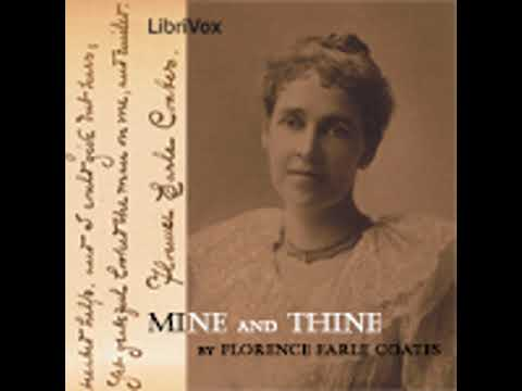 MINE AND THINE by Florence Earle Coates FULL AUDIOBOOK | Best Audiobooks