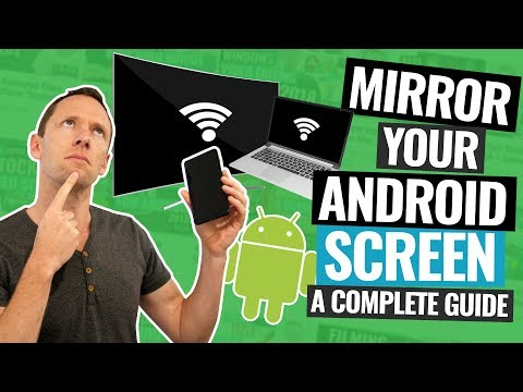 Android Screen Mirroring - The Complete Guide!