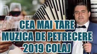 MUZICA DE PETRECERE 2019 CEA MAI ASCULTATA MUZICA DE CHEF SI SPRIT 2019 COLAJ