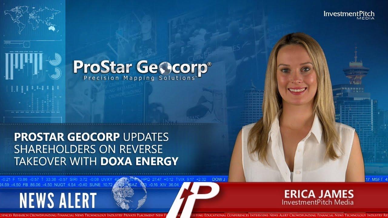 ProStar Geocorp updates shareholders on Reverse Takeover with Doxa Energy