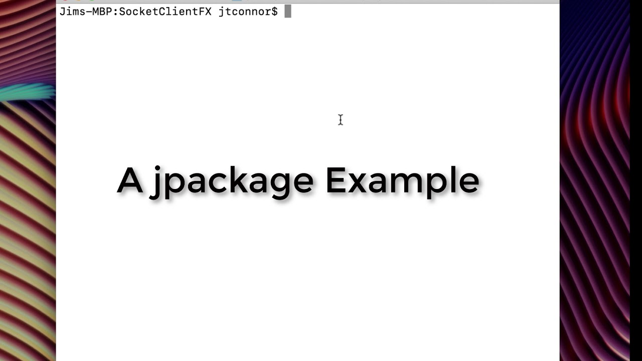 A Brief Example Using the Early Access jpackage Utility