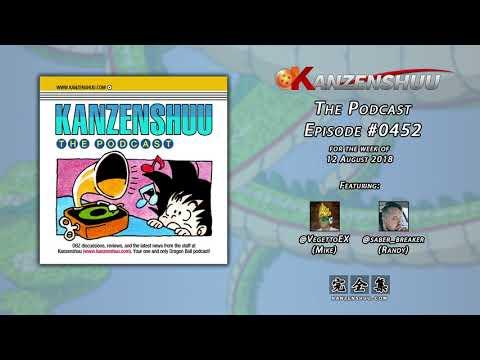 Kanzenshuu - The Podcast: Episode #0452 -- Dragon Ball FighterZ & Evo 2018