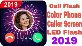 Caller Screen Animation Background LED Flash || Color Phone Caller Screen LED Flash 2019 screenshot 4