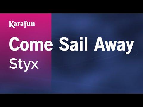 Karaoke Come Sail Away  Styx *