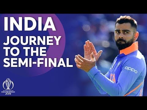 India – Journey To The Semi-Finals | ICC Cricket World Cup 2019