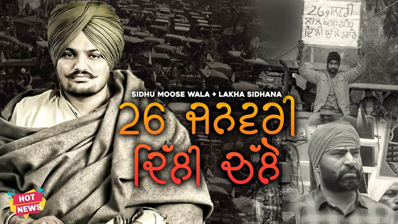 Sidhu Moose Wala | 26 Jan Delhi Chalo | Tractor Prade | Lakha Sidhana | R Nait | Korala Maan