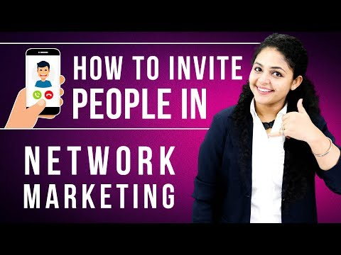 How To Invite People In Network Marketing | Network Marketing Invitation Tips ????????