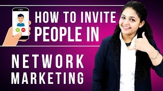 How To Invite People In Network Marketing | Network Marketing Invitation Tips 📲📱