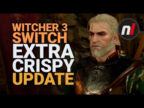 The Witcher 3's New Update Looks Gorgeous On Nintendo Switch | Version 3.6