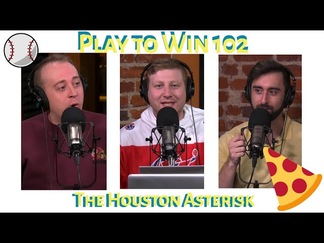 Play To Win - Episode 2 - The Houston Asterisk