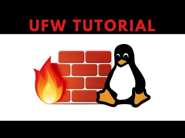 UFW Firewall (Uncomplicated Firewall) - Complete Tutorial