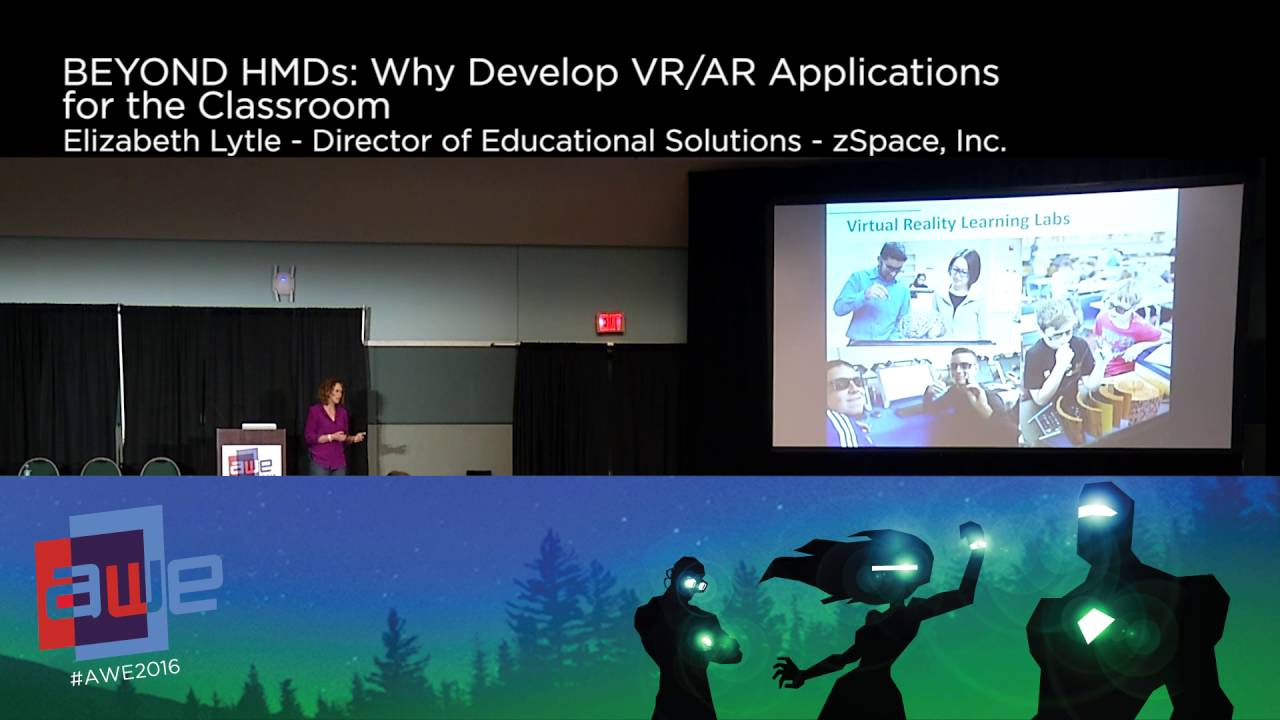 609daed0f404 Elizabeth Lytle (zSpace) Why Develop VR AR Applications for the Classroom