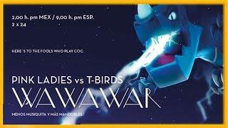¿ VACACIONES ? NO, ¡¡ GUERRA !! - PINK LADIES vs T-BIRDS - GREASE CoC